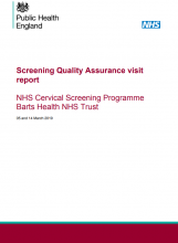 Screening Quality Assurance visit report: NHS Cervical Screening Programme Barts Health NHS Trust