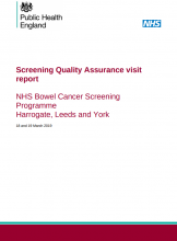Screening Quality Assurance visit report: NHS Bowel Cancer Screening Programme Harrogate, Leeds and York